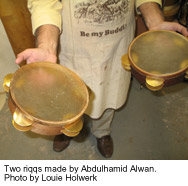 Two riqqs made by Abdulhamid Alwan.  Photo by Louie Holwerk.
