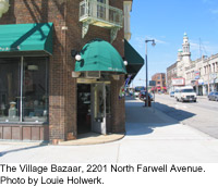 The Village Bazaar, 2201 North Farwell Avenue, Milwaukee.  Photo by Louie Holwerk.