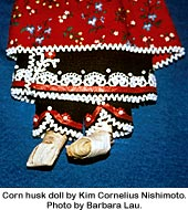 Corn husk doll by Kim Cornelius Nishimoto. Photo by Barbara Lau.